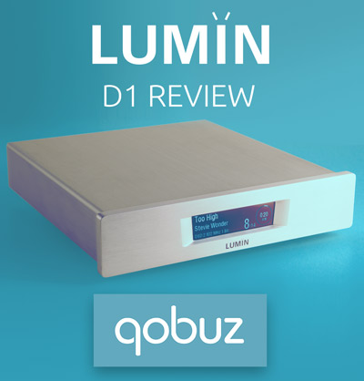 Qobuz LUMIN D1 review