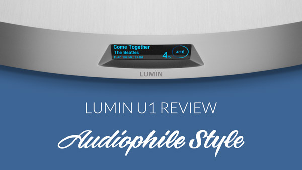 Audiophile Style U1 Review