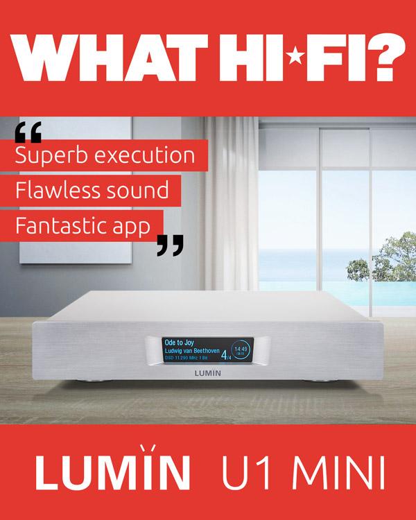 What Hi-Fi? LUMIN U1 Mini Review