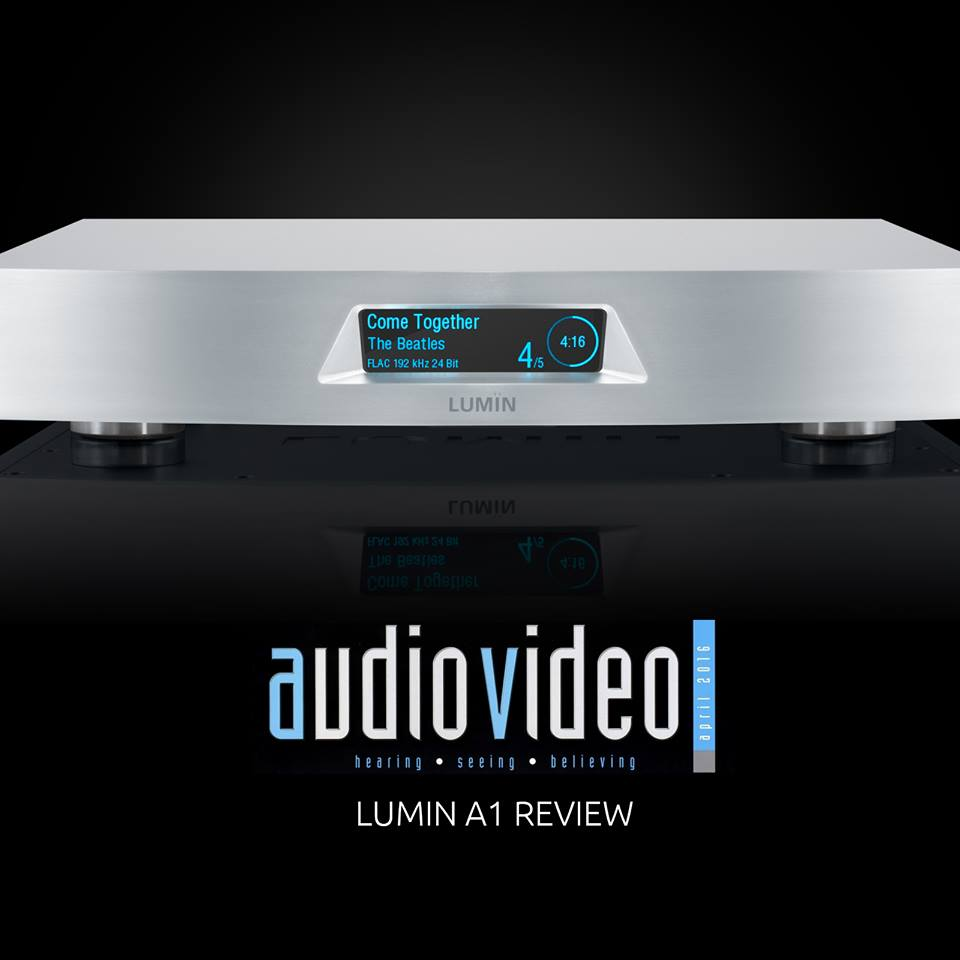 Audio Video LUMIN A1 Review